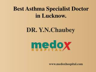 Best Asthma Specialist Doctor in Lucknow