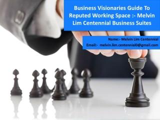 Melvin Lim Centennial & Centennial Business Suites Melvin Lim & Melvin Lim Centennial Business Suites