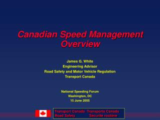 Canadian Speed Management Overview
