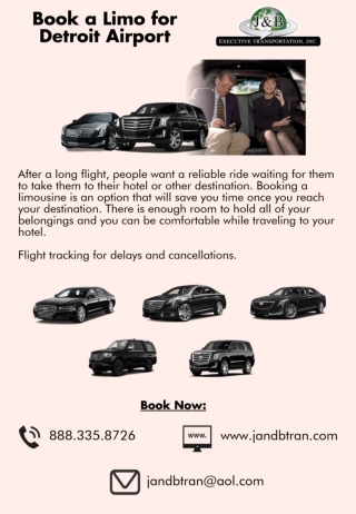 Book a Limo for Detroit Airport - J & B Executive Transportation