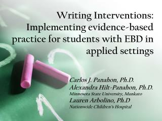 Writing Interventions:  Implementing evidence-based practice for students with EBD in applied settings