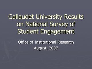 Gallaudet University Results on National Survey of Student Engagement