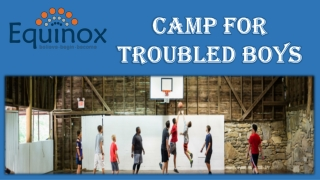 Camp for Troubled Boys