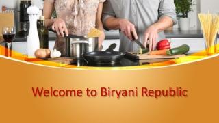 Welcome to Biryani Republic
