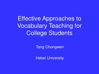 Effective Approaches to Vocabulary Teaching for College Students