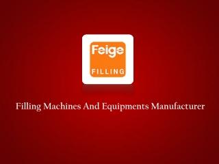 Filling Equipments Manufacturer