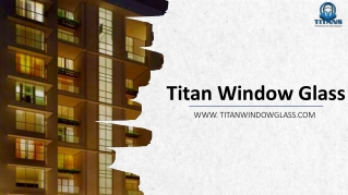 Choose unique Residential glass repair VA Service at Titan Window Glass