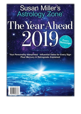 [PDF] Free Download Astrology Zone The Year Ahead 2019 By Susan Miller