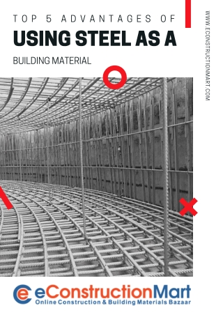 Top 5 Advantages of Using Steel as a Building Material