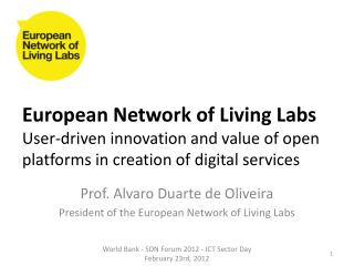 European Network of Living Labs  User-driven innovation and value of open platforms in creation of digital services