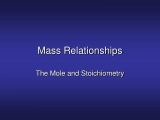 Mass Relationships