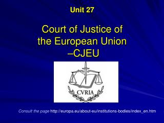 Unit  27 Court  of Justice of the European  Union   –CJEU