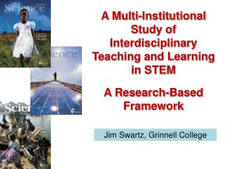 A Multi-Institutional Study of Interdisciplinary Teaching and Learning in STEM A Research-Based Framework