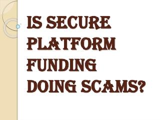 Scams - Scam Alerts | Secure Platform Funding