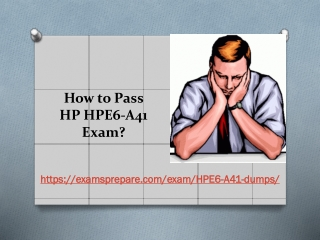 Download HP HPE6-A41 Exam Dumps - Valid HPE6-A41 Dumps PDF