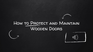How to Protect and Maintain Wooden Doors