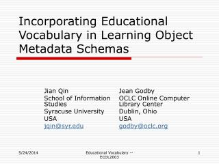 Incorporating Educational Vocabulary in Learning Object Metadata Schemas