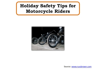 Holiday Safety Tips for Motorcycle Riders