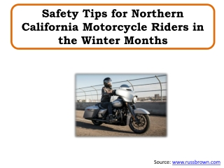 Safety Tips for Northern California Motorcycle Riders in the Winter Months