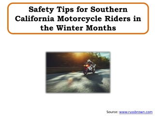 Safety Tips for Southern California Motorcycle Riders in the Winter Months