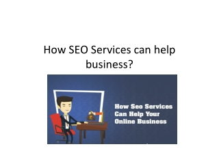How SEO Services can help business?