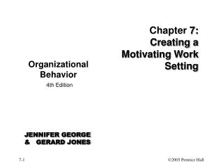 Chapter  7: Creating a Motivating Work Setting