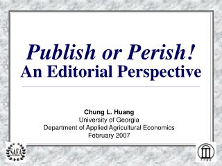 Publish or Perish!  An Editorial Perspective