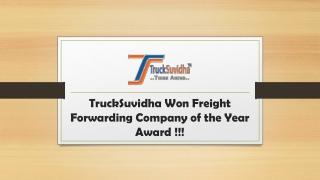 TruckSuvidha Won Freight Forwarding Company of the Year Award!!!