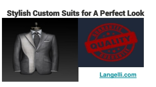 Stylish Custom Suits for A Perfect Look