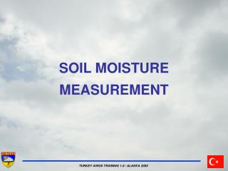 SOIL MOISTURE MEASUREMENT