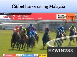 Citibet Horse Racing Malaysia