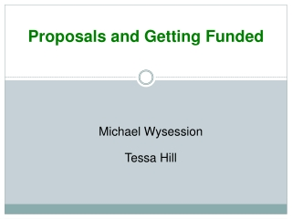 Proposals and Getting Funded