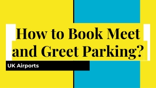 How to book meet and greet airport parking
