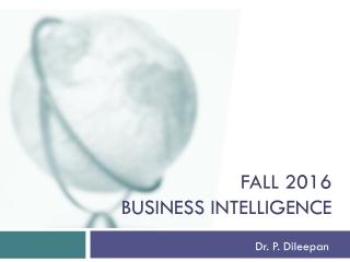 Fall 2016 business intelligence