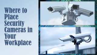 Where to Place Security Cameras in Your Workplace