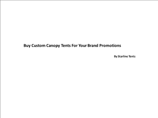 Buy CustomCanopy TentsFor Your Brand Promotions