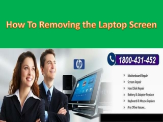 How To Removing the Laptop Screen