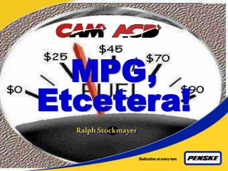 MPG, Etcetera!