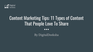 Content Marketing Tips_ 11 Types of Content That People Love To Share