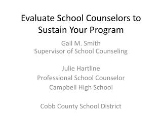 Evaluate School Counselors to Sustain Your Program