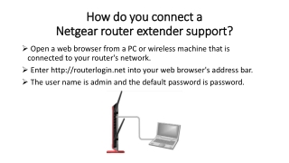 How do you connect a Netgearrouterextendersupport?