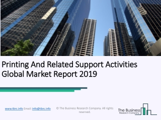 Printing And Related Support Activities Global Market Report 2019
