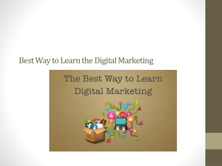 Best Way to Learn the Digital Marketing