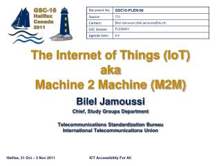 The Internet of Things ( IoT ) aka Machine 2 Machine (M2M)