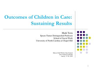 Outcomes of Children in Care: Sustaining Results