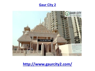 Gaur City 2 apartment Noida