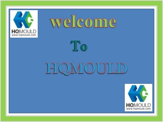 HQMOULD - A professional China Mould Manufacturer Company