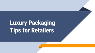 Luxury Packaging tips for retailers
