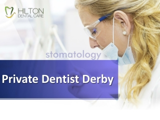 Private Dentist Derby