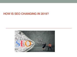 How is SEO changing in 2019?